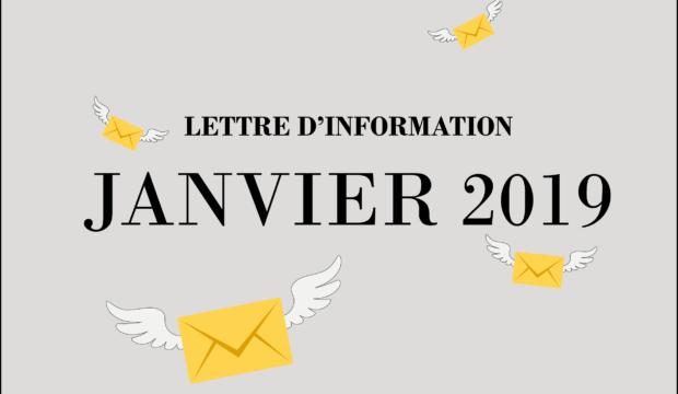 Lettre d'information – Janvier 2019