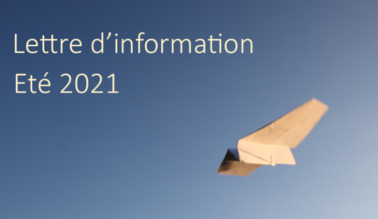 Lettre d'information – Eté 2021